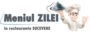 Meniul ZILEI în restaurante sucevene