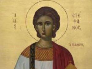 Vieţile sfinţilor: Astăzi este ziua Sfântului Apostol şi Arhidiacon Ştefan
