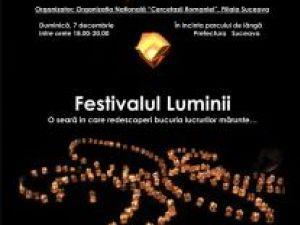 """Prima ediţie: """"Festivalul Luminii"""", la Suceava"""