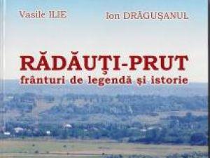 Rădăuţi-Prut, frânturi de legendă şi istorie