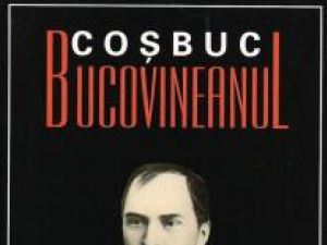 """Coşbuc, bucovineanul"""