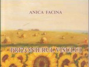 """Anica Facina: """"Prizonierul visului"""""""