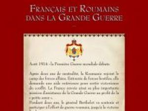 """Expoziţie documentară: """"Francezi şi români în Marele Război"""""""