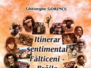 """Lansare de carte: """"Itinerar sentimental Fălticeni-Brăila"""""""