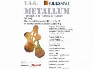 """La Iulius Mall: Expoziţia """"Metallum"""""""