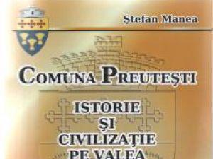 """Lansare de carte: """"Comuna Preuteşti - Istorie şi civilizaţie pe Valea Şomuzului Mare"""""""