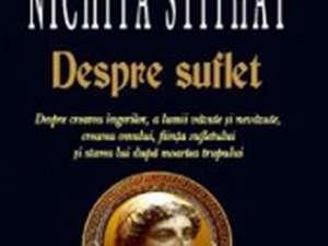 """Nichita Stithat: """"Despre Suflet"""""""