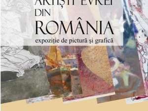 """Cronica plastică a expoziţiei """"Artişti evrei din România"""""""
