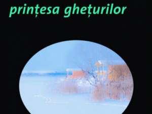 "Camilla Lackberg: ""Prinţesa gheţurilor"""