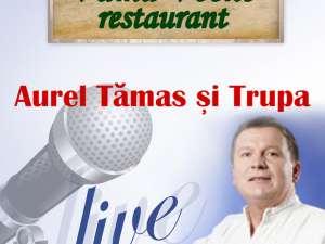Seară românească cu Aurel Tămaş, la restaurant Vama Veche