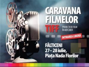 Cele mai noi filme româneşti vor fi difuzate la Fălticeni de Caravana TIFF