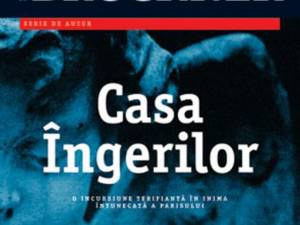 "Pascal Bruckner: ""Casa Îngerilor"""