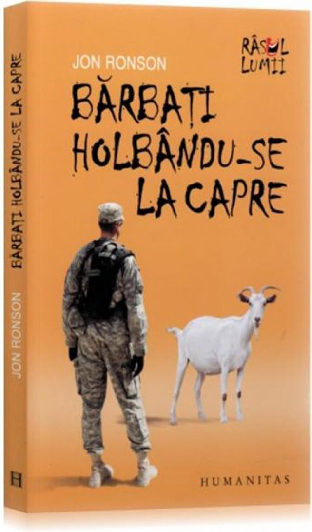 """Jon Ronson: """"Bărbaţi holbându-se la capre"""""""