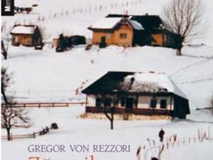 """Gregor von Rezzori: """"Zăpezile de altădată"""""""