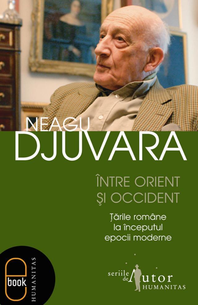 """Ediţia ilustrată a volumului """"Între Orient şi Occident"""", de Neagu Djuvara, lansată pe 12 septembrie"""