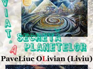 """Expoziţia """"Viaţa secretă a planetelor"""", realizată de Olivian Liviu Paveliuc"""