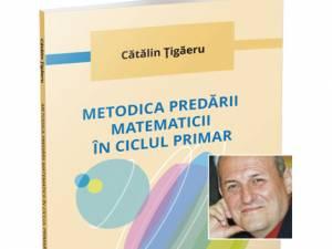 """Lansarea lucrării """"Metodica predării matematicii în ciclul primar"""""""