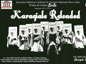 """Trupa """"Birlic"""" din Fălticeni prezintă spectacolul """"Karagiale Reloaded"""", pe scena suceveană"""