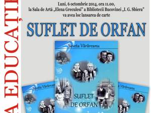 """""""Suflet de orfan"""", la Biblioteca Bucovinei"""