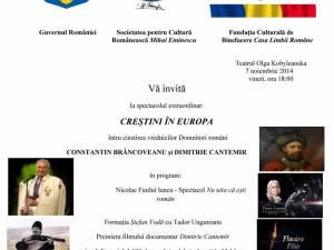 """Spectacolul extraordinar """"Creştini în Europa"""""""