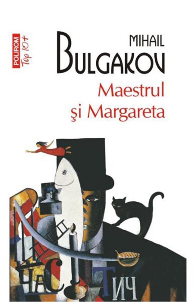 """Mihail Bulgakov: """"Maestrul şi Margareta"""""""