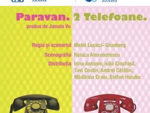 """Piesa de teatru """"Paravan. 2 telefoane"""", astăzi, la USV"""