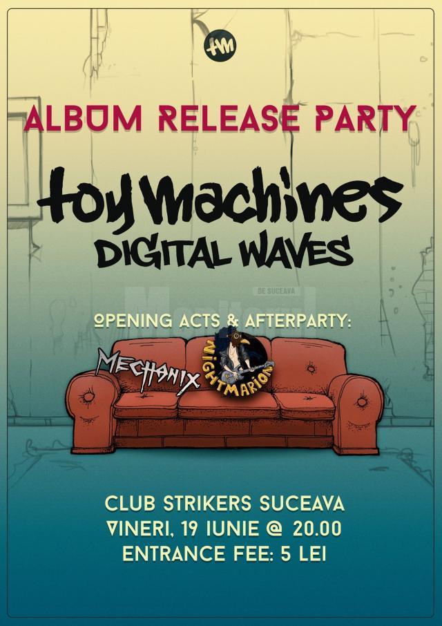 Lansare album Toy Machines
