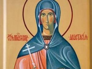 Sfânta Mare Muceniţă Anastasia Romana