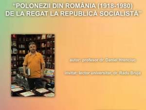 """""""Polonezii din România (1918 - 1980) de la regat la republica socialistă"""""""