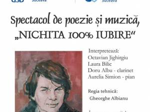 """Spectacol de poezie şi muzică """"Nichita 100% iubire"""", astăzi, la USV"""