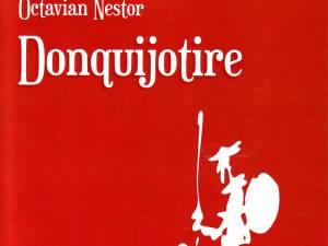 "Octavian Nestor: ""Donquijotire"""