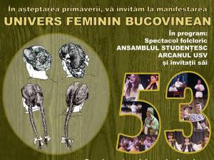 "Spectacolul ""Univers feminin bucovinean"", la USV"