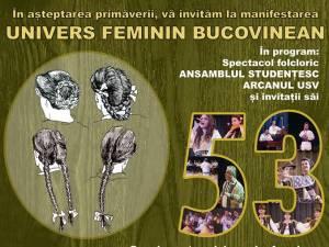 """Spectacolul """"Univers feminin bucovinean"""", astăzi, la USV"""