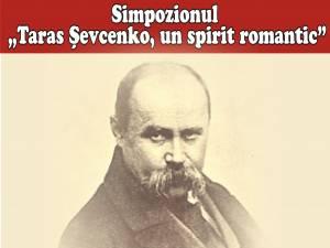"Simpozion aniversar ""Taras Şevcenko, un spirit romantic"""
