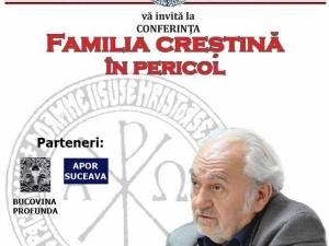 """Conferința """"Familia creştină în pericol"""""""