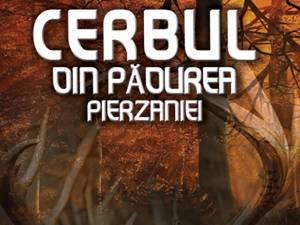 """Petru Demetru Popescu: """"Cerbul din pădurea pierzaniei"""""""