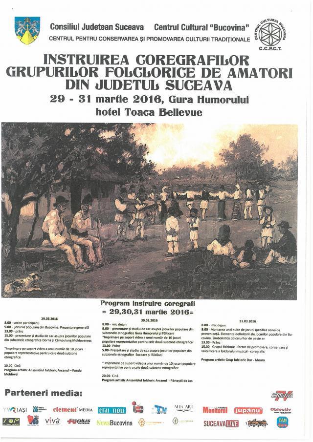 """""""Întâlnirea coregrafilor grupurilor folclorice de amatori din judeţul Suceava"""""""