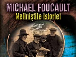 """Mathieu Potte-Bonneville: """"Michael Foucault. Neliniştile istoriei"""""""