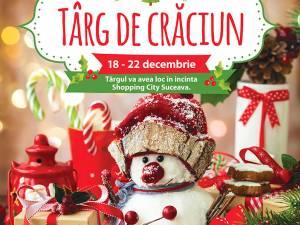 Târg de Crăciun, la Shopping City Suceava