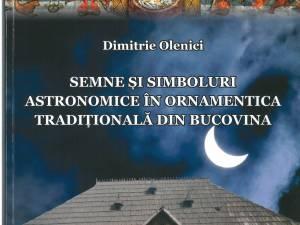 """""""Semne şi simboluri astronomice în ornamentica tradiţională din Bucovina"""""""