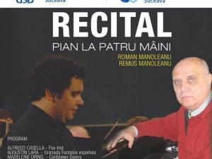 Recital de pian la patru mâini, pe scena Universităţii din Suceava