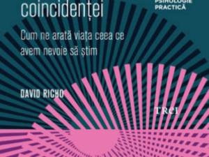 """David Richo: """"Puterea coincidenţei"""""""