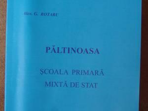 """""""Păltinoasa, Școala primară mixtă de stat"""", pagini de monografie"""