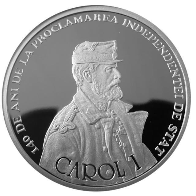 """Monedă din argint dedicată împlinirii a """"140 de ani de la proclamarea Independenței de stat a României"""""""