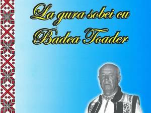 """Cartea arborenilor: """"La gura sobei cu Badea Toader"""""""