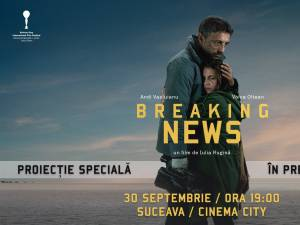 Breaking News, la Cinema City Suceava