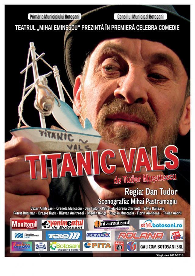 """Spectacolul """"Titanic vals"""", pe scena Casei de Cultură a Sindicatelor Suceava"""