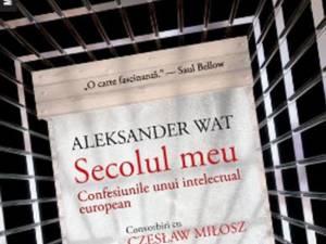 """Aleksander Wat: """"Secolul meu"""""""