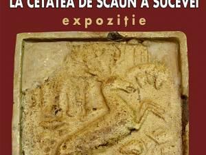 """Expoziţia """"Cahle descoperite în Cetatea de Scaun a Sucevei"""""""