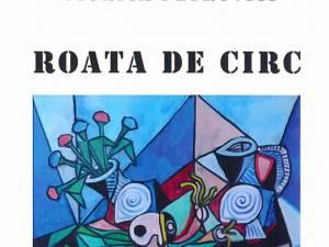 Viorica Petrovici: Roata de circ